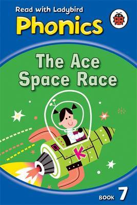 Phonics 07: The Ace Space Race