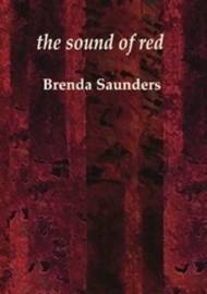Sound of Red by Brenda Saunders