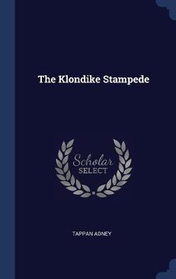 The Klondike Stampede by Tappan Adney