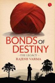 BONDS OF DESTINY by Rajesh Varma image