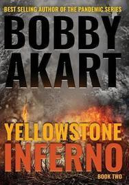 Yellowstone by Bobby Akart
