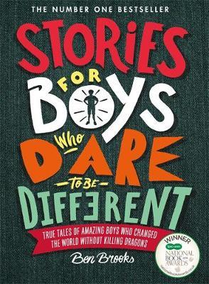 Stories for Boys Who Dare to be Different by Ben Brooks image
