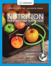 Nutrition for Health and Health Care by Kathryn Pinna