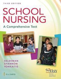 School Nursing by F a Davis
