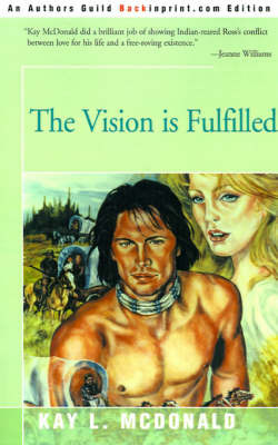 The Vision is Fulfilled by Kay L. McDonald image