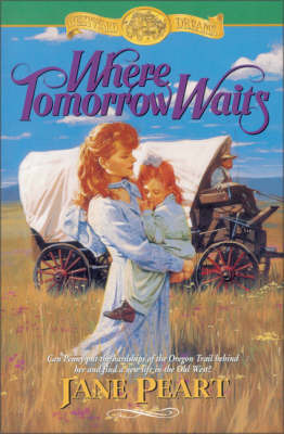 Where Tomorrow Waits by Jane Peart