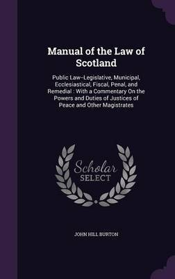 Manual of the Law of Scotland by John Hill Burton image