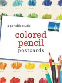 Colored Pencil Postcards: A Portable Studio