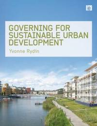 Governing for Sustainable Urban Development by Yvonne Rydin