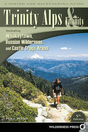 Trinity Alps & Vicinity: Including Whiskeytown, Russian Wilderness, and Castle Crags Areas by Mike White image