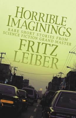Horrible Imaginings by Fritz Leiber
