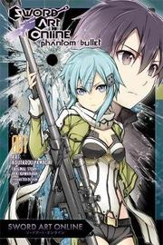 Sword Art Online: Phantom Bullet, Vol. 1 (manga) by Reki Kawahara