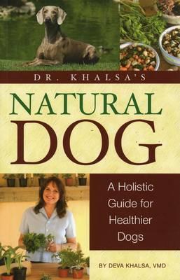 Dr. Khalsa's Natural Dog by Deva Khalsa image