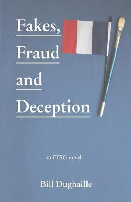 Fakes, Fraud and Deception by Bill Duaghaille image