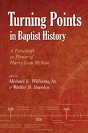 Turning Points in Baptist History by Walter B Shurden