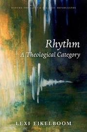 Rhythm by Lexi Eikelboom