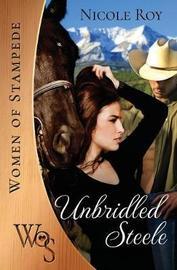 Unbridled Steele by Nicole B Roy image