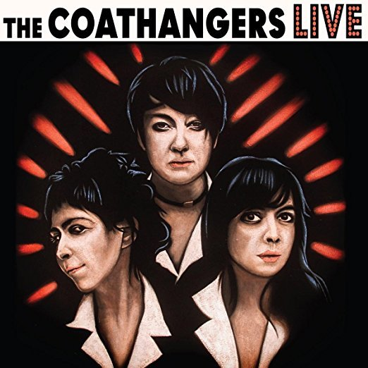 Live LP by COATHANGERS