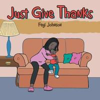 Just Give Thanks by Feyi Johnson image