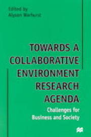 Towards a Collaborative Environment Research Agenda: v. 1 by Alyson Warhurst image