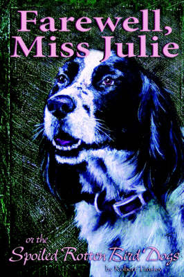 Farewell, Miss Julie by Robert S. Tinsley image