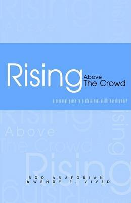 Rising Above the Crowd by Rod Anaforian & Wendy Vived image