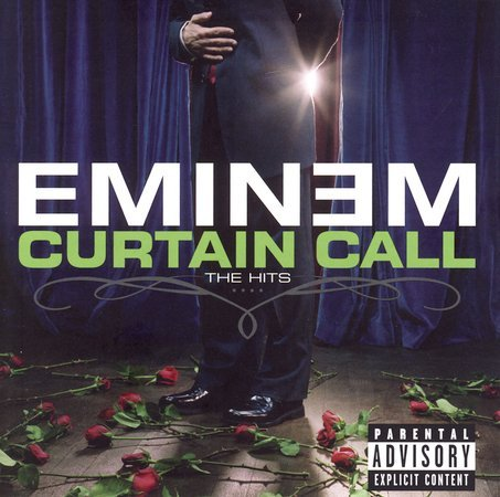 Curtain Call: The Hits [Explicit Lyrics] by Eminem