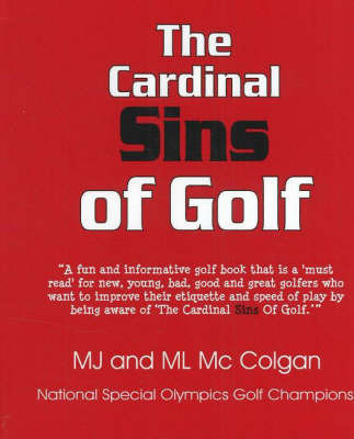 The Cardinal Sins of Golf by M. J. McColgan