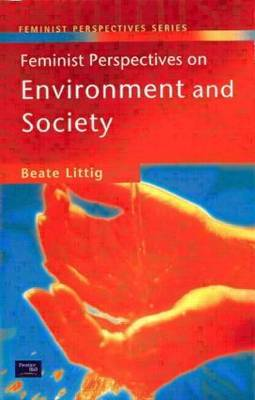 Feminist Perspectives on Environment and Society by Beate Littig image