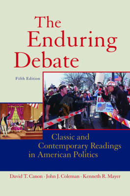 The Enduring Debate: Classic and Contemporary Readings in American Politics image