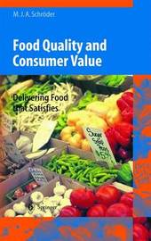 Food Quality and Consumer Value by Monika J.A. Schroder