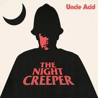 The Night Creeper (LP) by Uncle Acid and the Deadbeats