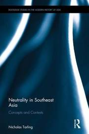 Neutrality in Southeast Asia by Nicholas Tarling