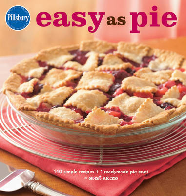 Pillsbury Easy as Pie by Pillsbury Editors