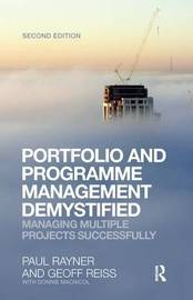 Portfolio and Programme Management Demystified by Geoff Reiss