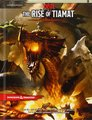 Tyranny of Dragons: Rise of Tiamat by Wizards of the Coast