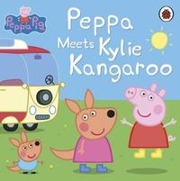 Peppa Meets Kylie Kangaroo by Ladybird