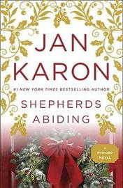 Shepherds Abiding, Esther's Gift, and the Milford Snowman by Jan Karon