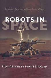 Robots in Space by Roger D Launius image
