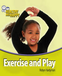 Exercise and Play by Robyn Hardyman image