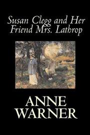 Susan Clegg and Her Friend Mrs. Lathrop by Anne Warner image
