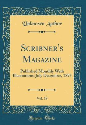 Scribner's Magazine, Vol. 18 by Unknown Author image