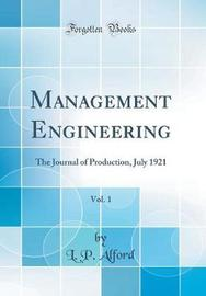Management Engineering, Vol. 1 by L.P. Alford image