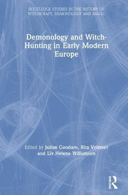 Demonology and Witch-Hunting in Early Modern Europe