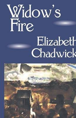 Widow's Fire by Elizabeth Chadwick (Nottingham Trent University, UK) image