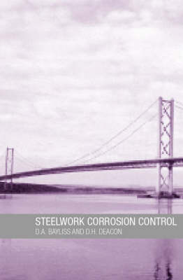 Steelwork Corrosion Control by D a Bayliss