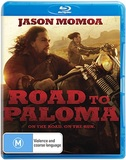 Road to Paloma on Blu-ray