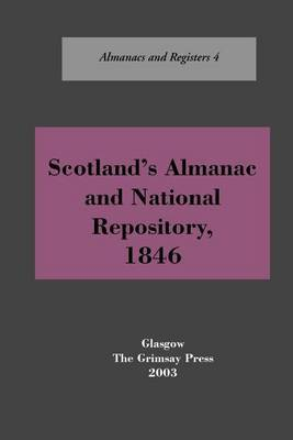 Scotland's Almanac and National Depository, 1846 by Oliver