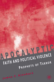 Apocalyptic Faith and Political Violence by James F. Rinehart image