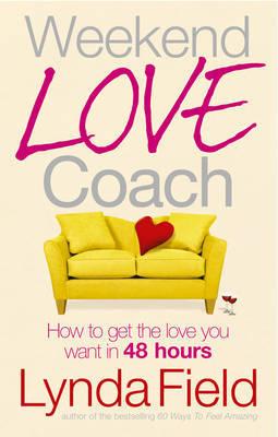 Weekend Love Coach by Lynda Field image